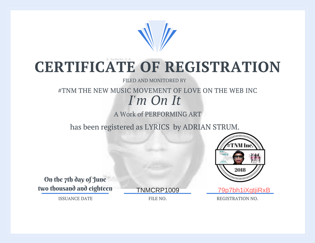 TNMCRP1009 Certificate of REGISTRATION- I'm On It- Adrian Strum